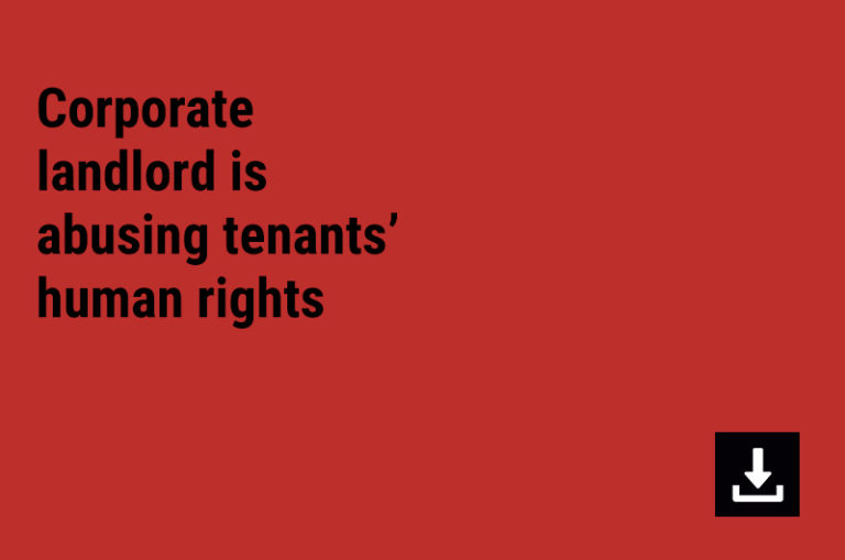 Corporate landlord is abusing tenants' human rights