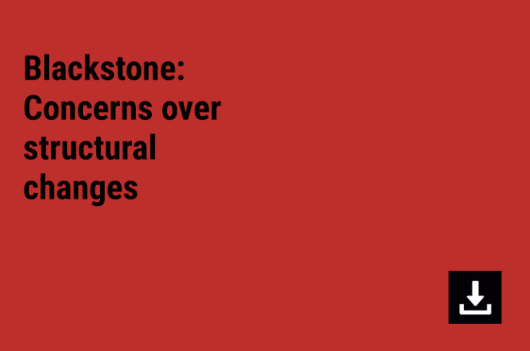 Blackstone: Concerns over structural changes