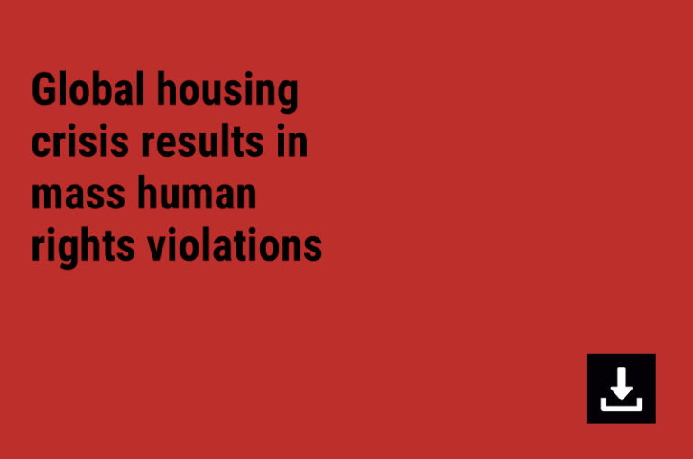 Global housing crisis results in mass human rights violations