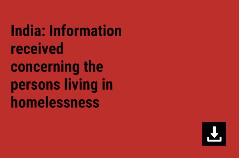 India: Information received concerning the persons living in homelessness.