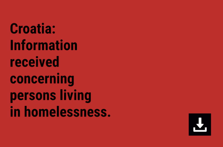 Croatia: Information received concerning persons living in homelessness.