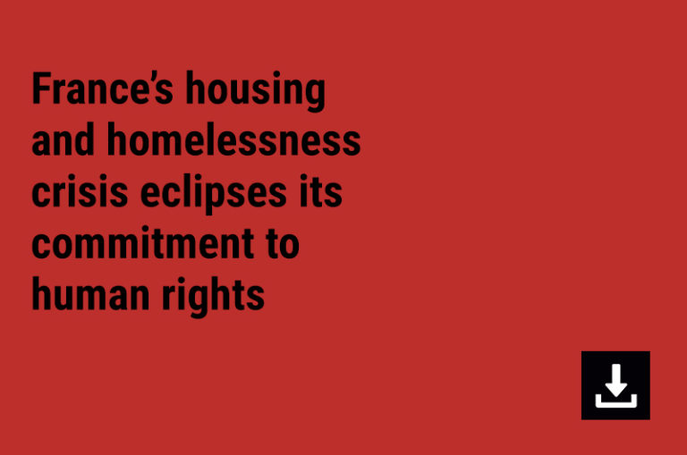 France's housing and homelessness crisis eclipses its commitment to human rights