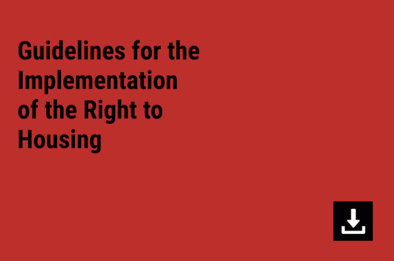 Guidelines for the Implementation of the Right to Housing