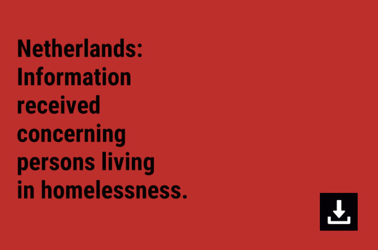 Netherlands: Information received concerning persons living in homelessness.