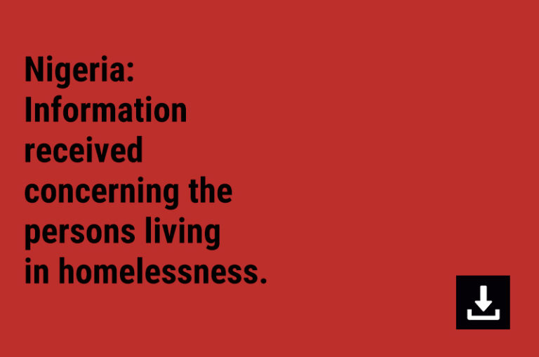 Nigeria: Information received concerning the persons living in homelessness.