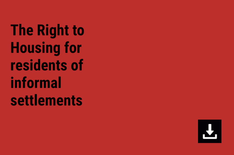 The Right to Housing for residents of informal settlements