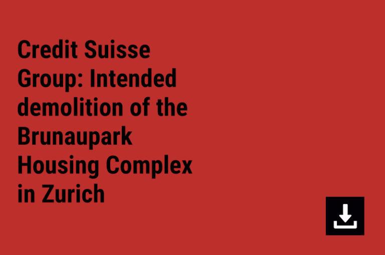 Credit Suisse Group: Intended demolition of the Brunaupark Housing Complex in Zurich